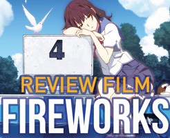 Review : Fireworks, should we see it from the side or the bottom?