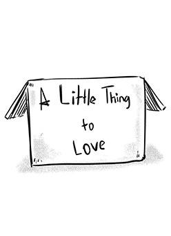 a Little Thing to Love